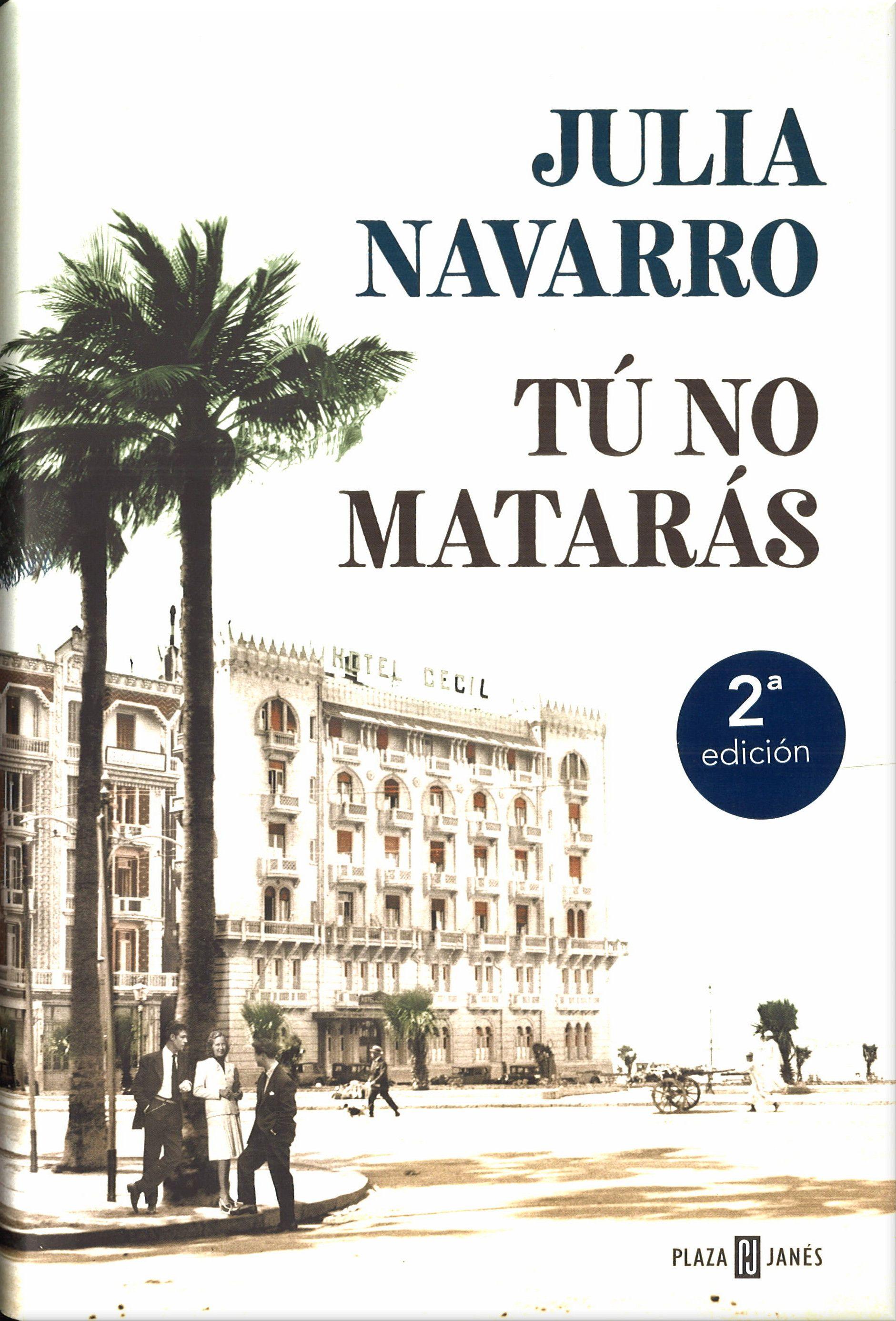 Tú No Matarás Julia Navarro Plaza Janés 2018 Novedad Libros Julia Navarro