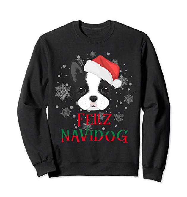 b3eb29d11 Sweatshirt Boston Terrier Christmas Feliz Navidog   Dog Costume ...