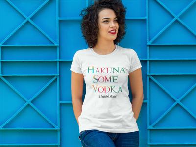 Hakuna Some Vodka - Shop Now!