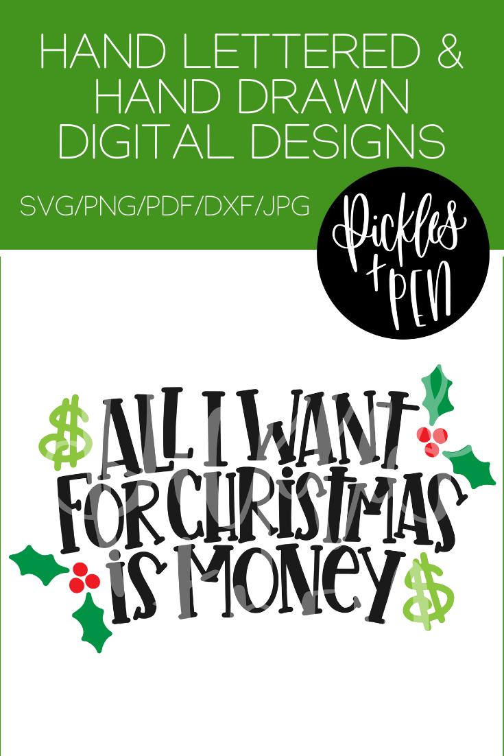Funny Christmas Svg All I Want For Christmas Is Money Etsy Christmas Svg Christmas Quotes Funny Christmas Humor