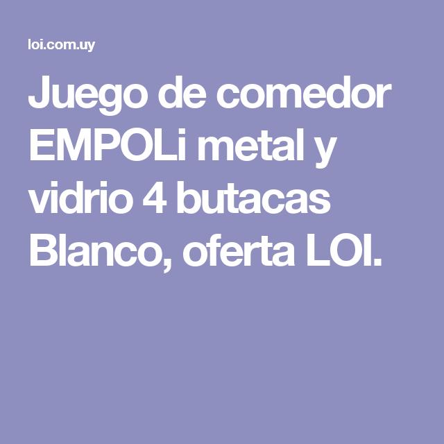 Juego de comedor EMPOLi metal y vidrio 4 butacas Blanco, oferta LOI.