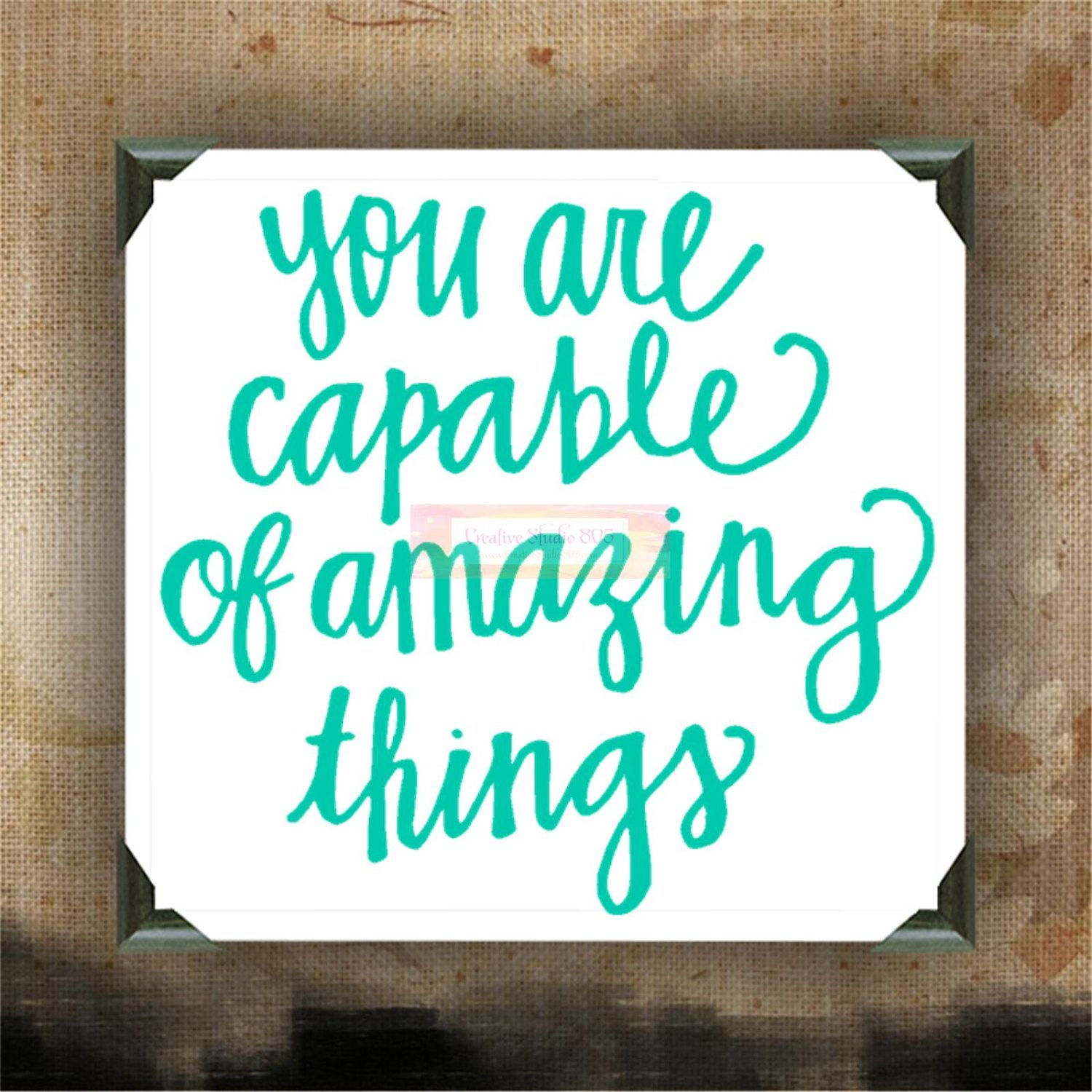 Inspirational Quotes Wall Decor You are capable of amazing things   Painted Canvases   wall decor  Inspirational Quotes Wall Decor