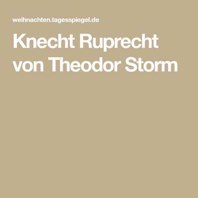 Storm Weihnachtsgedichte.Knecht Ruprecht Von Theodor Storm Gedichte Weihnachtszeit