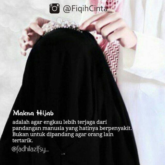 Telah Allah Sediakan Banyak Cara Bagi Wanita Untuk Menjaga Dirinya Dari Sesuatu Yang Akan Menjatuhkan Kemuliaannya Salah Satunya Ialah Dengan Wanita Iman Hijab