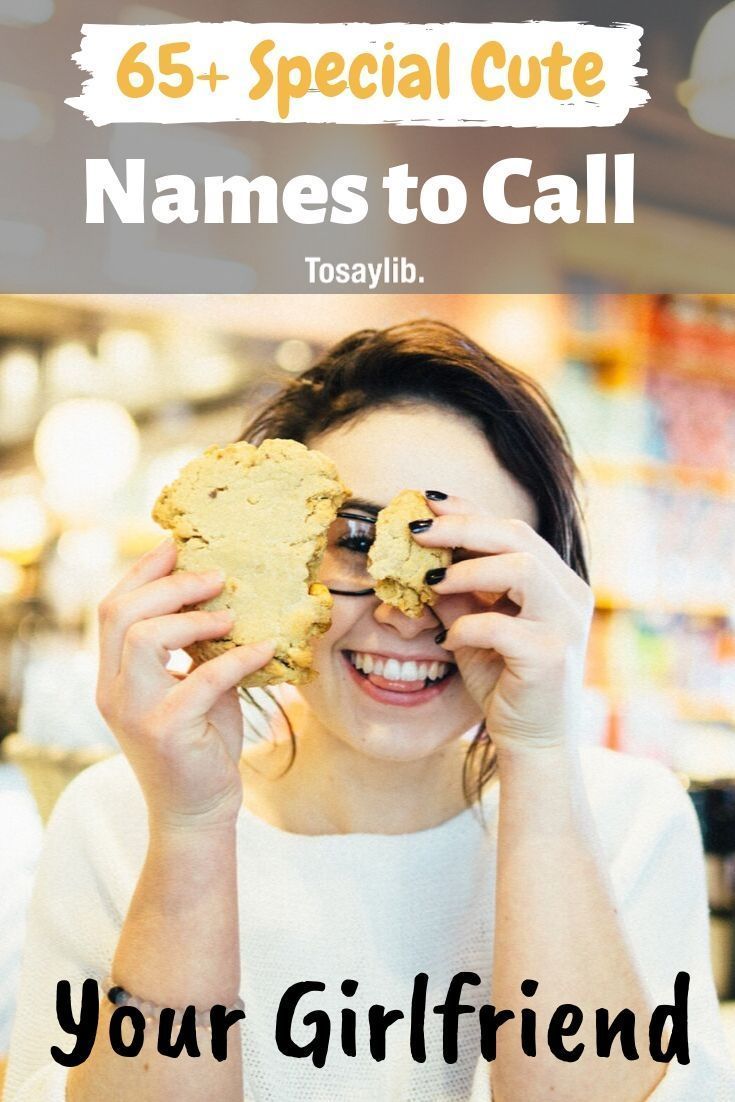 65+ Special Cute Names to Call Your Girlfriend Cute names