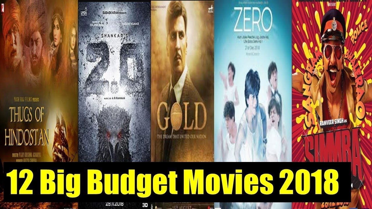 12 Big Budget Upcoming Bollywood Movies List 2018 With Cast Budget And Release Date Https Youtu Be Wza Bollywood Movies List Bollywood Movies It Movie Cast
