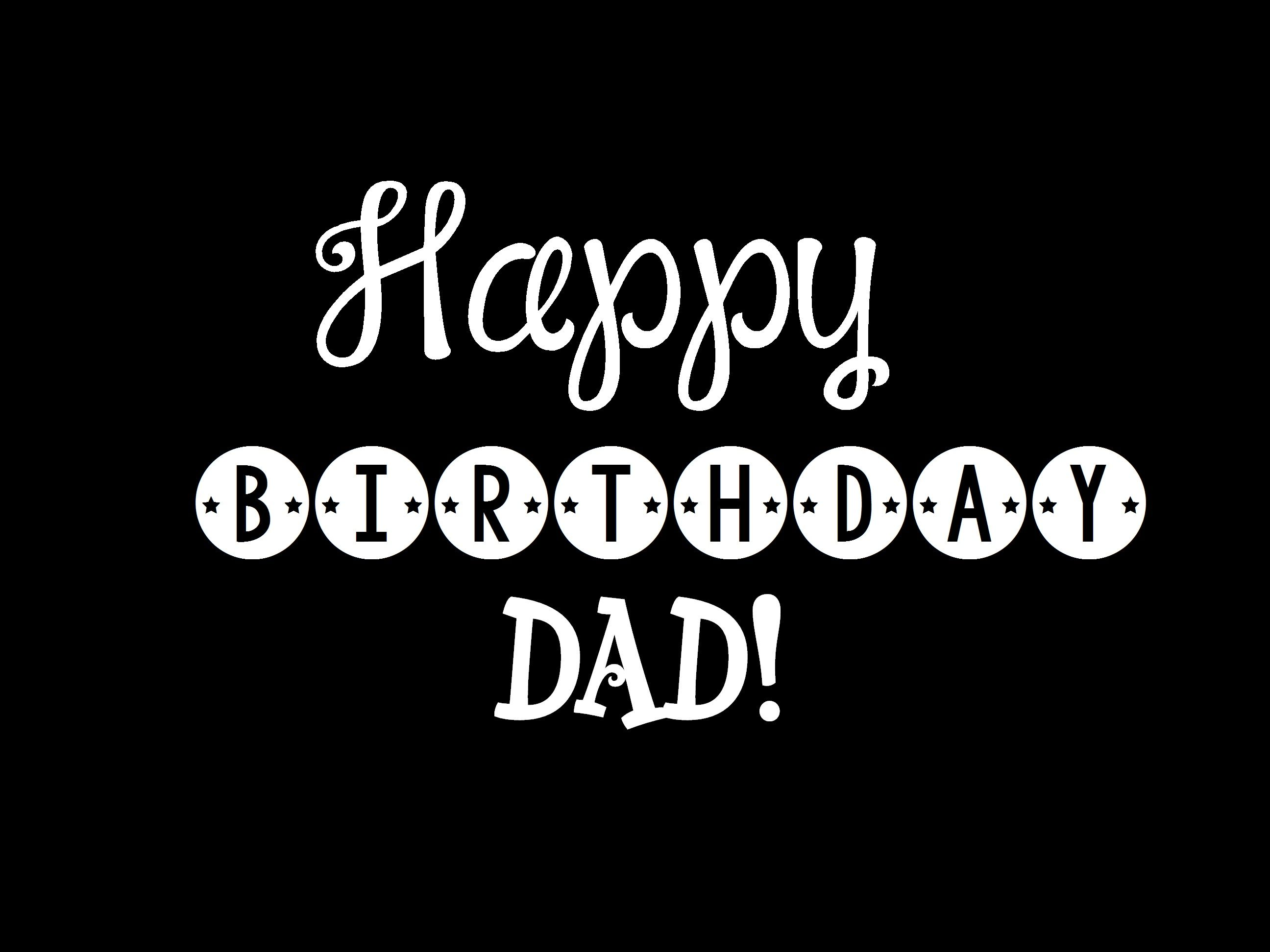 Happy Birthday Dad Birthday Cards For Father Birthday Cards
