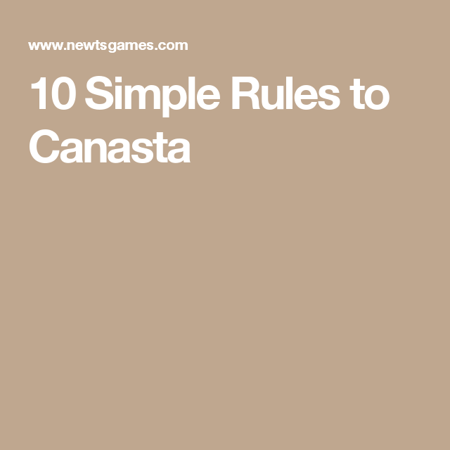 10 Simple Rules To Canasta