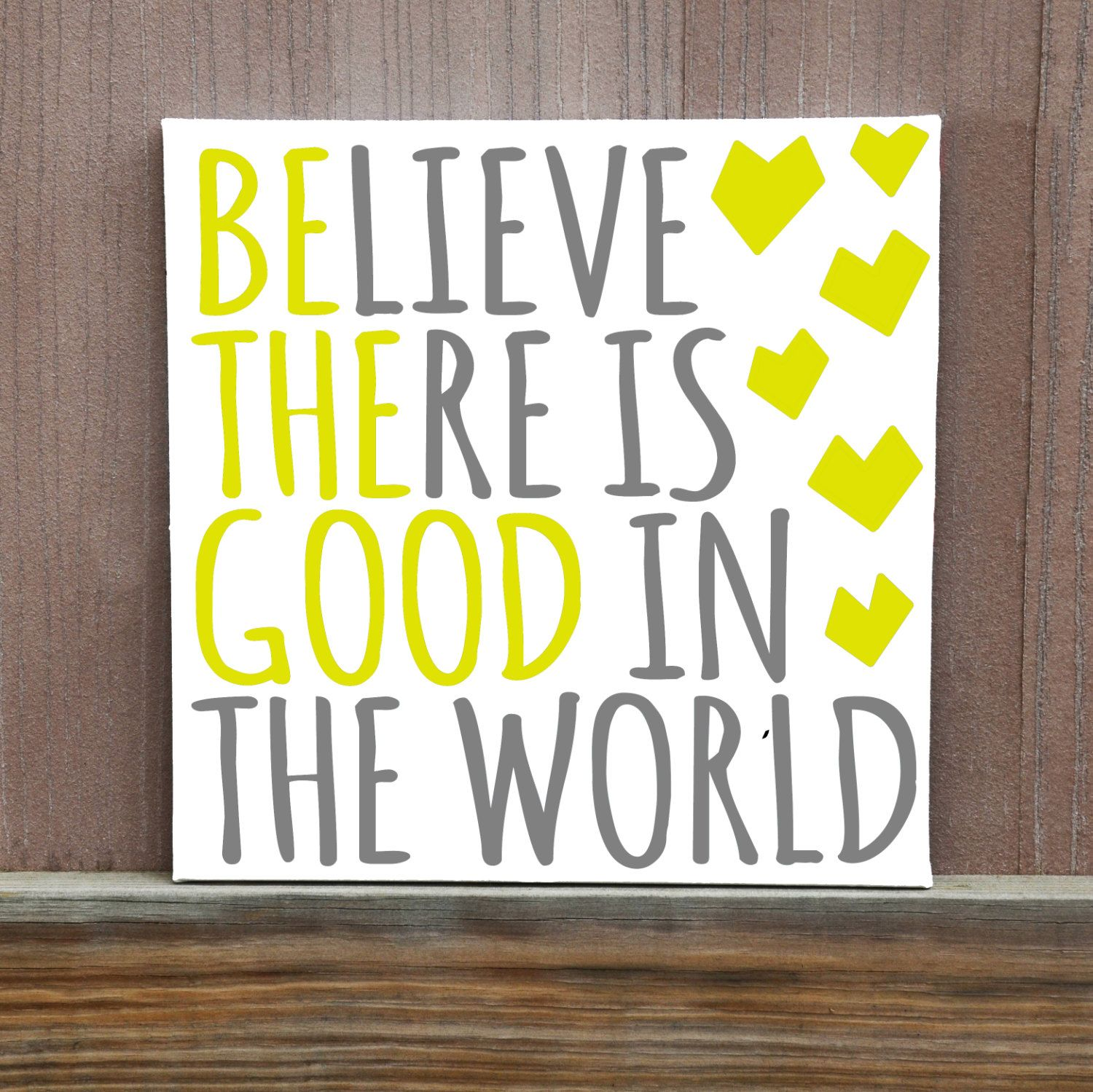 Be The Good You See In The World Hand Painted Canvas