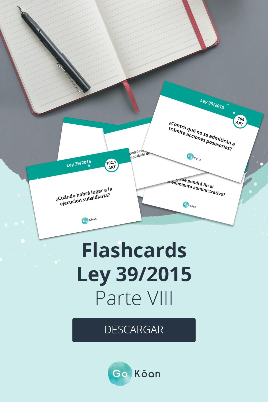 Flashcards Oposiciones Ley 39 2015 Oposicion Memorización Estudiar Oposiciones