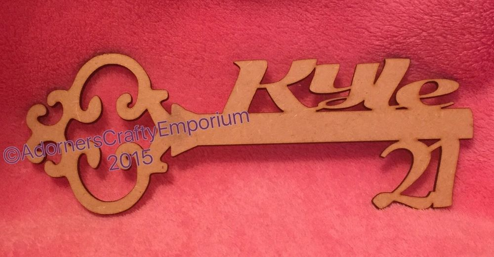 Personalised 21st Or 18th Birthday Key Wood Sign Plaque 15cm 150mm X 3mm Mdf Plaque Sign Wood Signs 18th Birthday