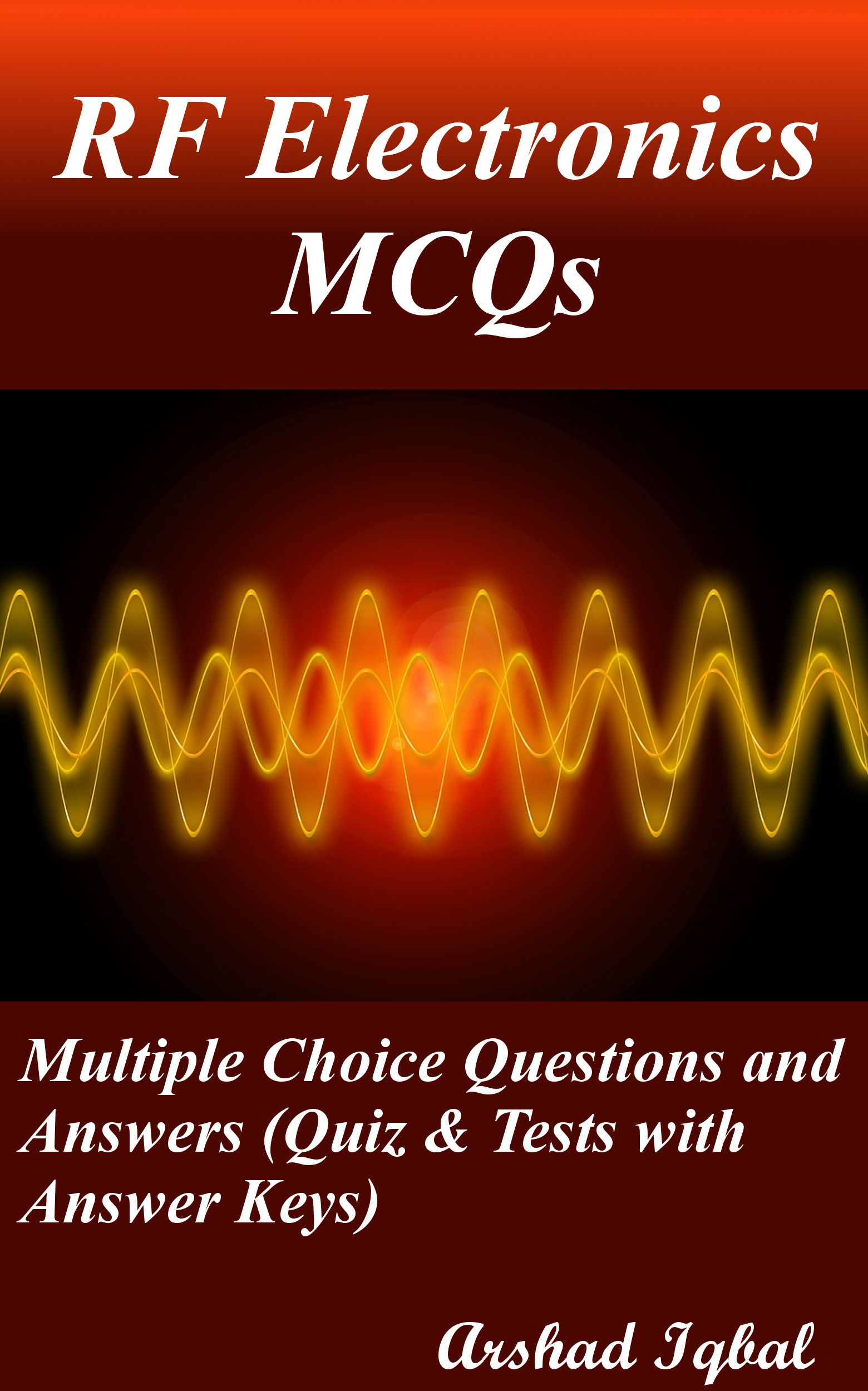 RF electronics MCQs has 80 multiple choice questions  RF