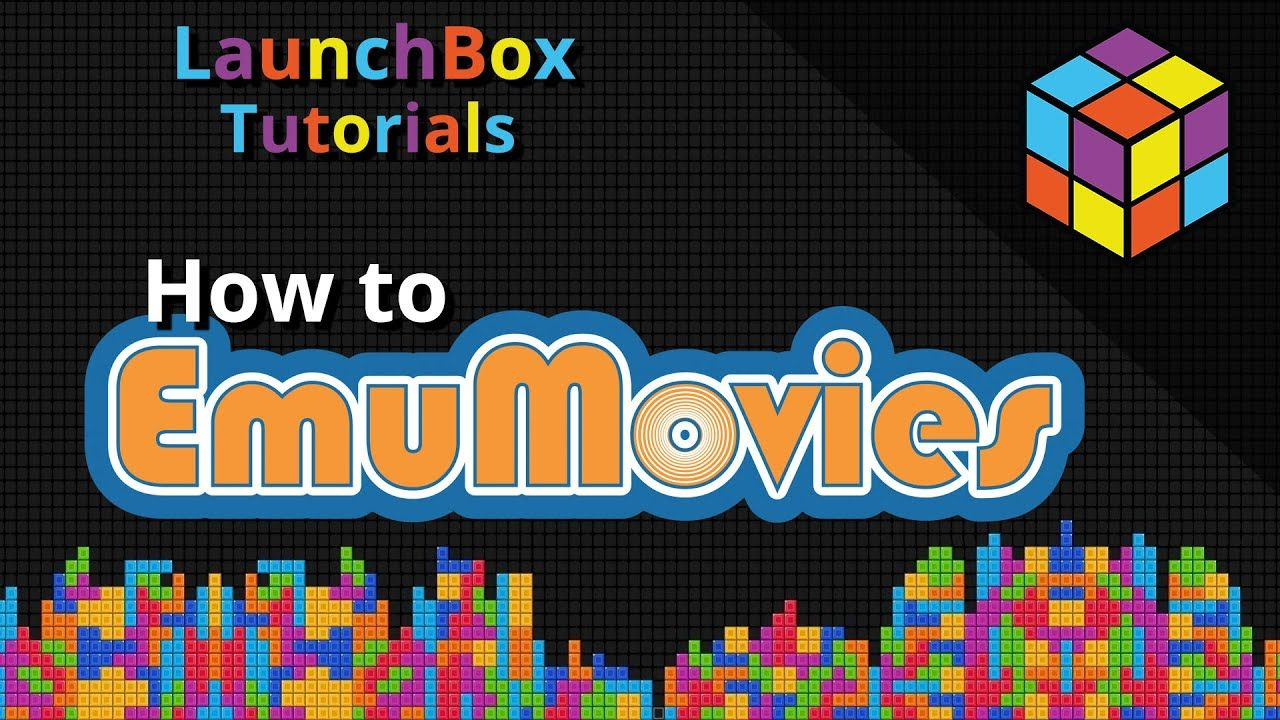 How EmuMovies Works in LaunchBox - Feature Specific