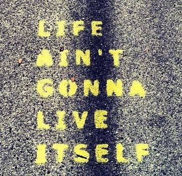 Great thought!! This was written on a street and the picture was taken by a friend in CA.