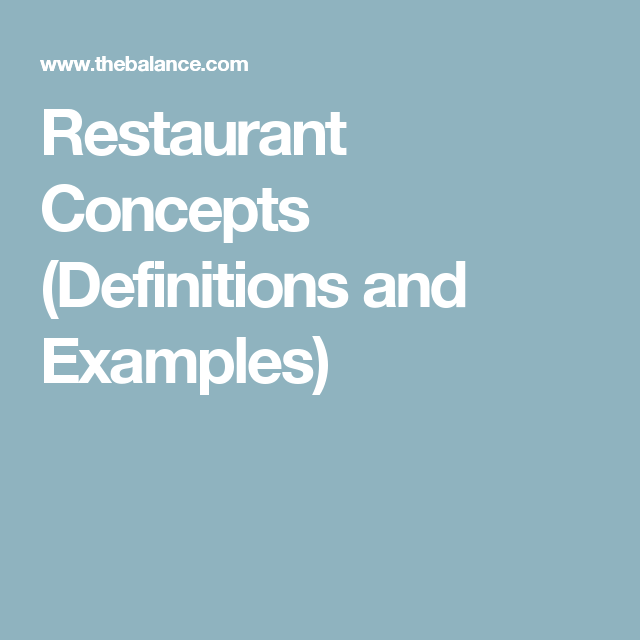 examples of the different restaurant concepts concept definition rh pinterest com