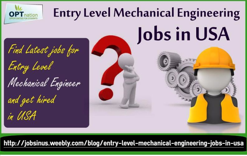 Find all the latest Entry level mechanical engineering jobs in USA – Mechanical Engineering Entry Level
