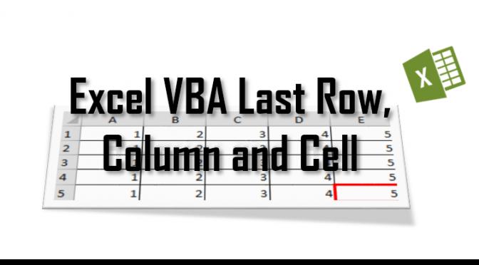 Excel VBA Last Row, Last Column, Last Cell The row