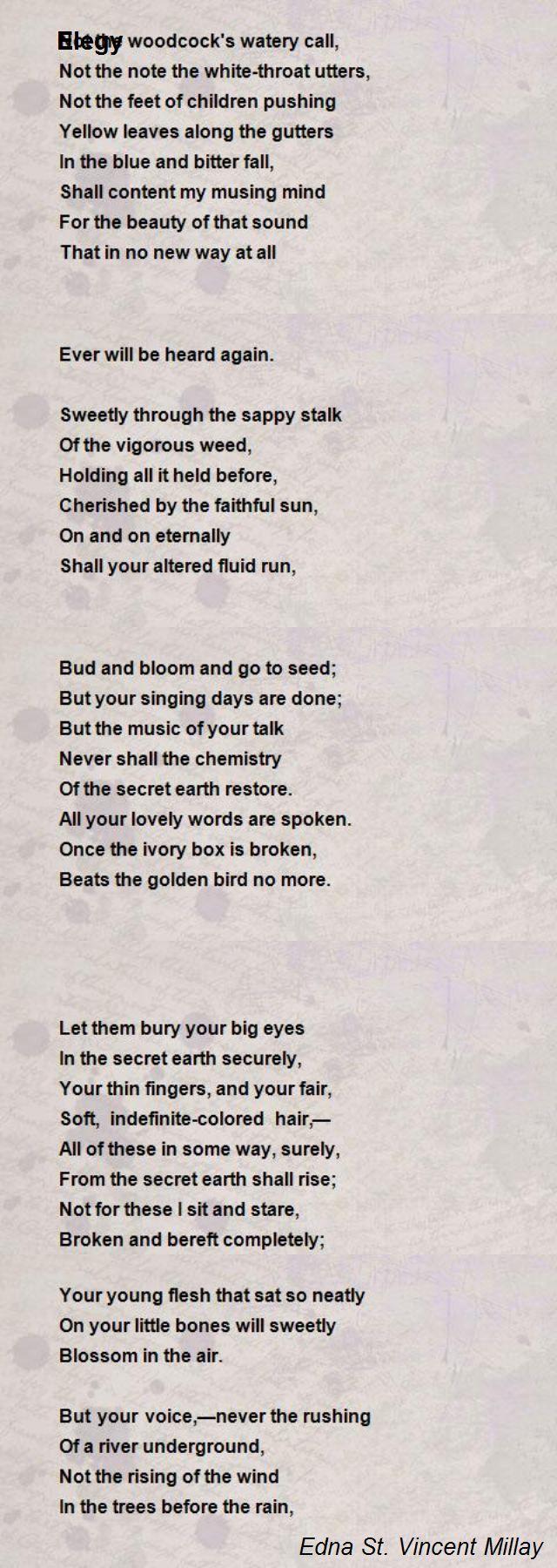 Elegy Poem By Edna St Vincent Millay Poem Hunter Elegy Poem Poems Elegy