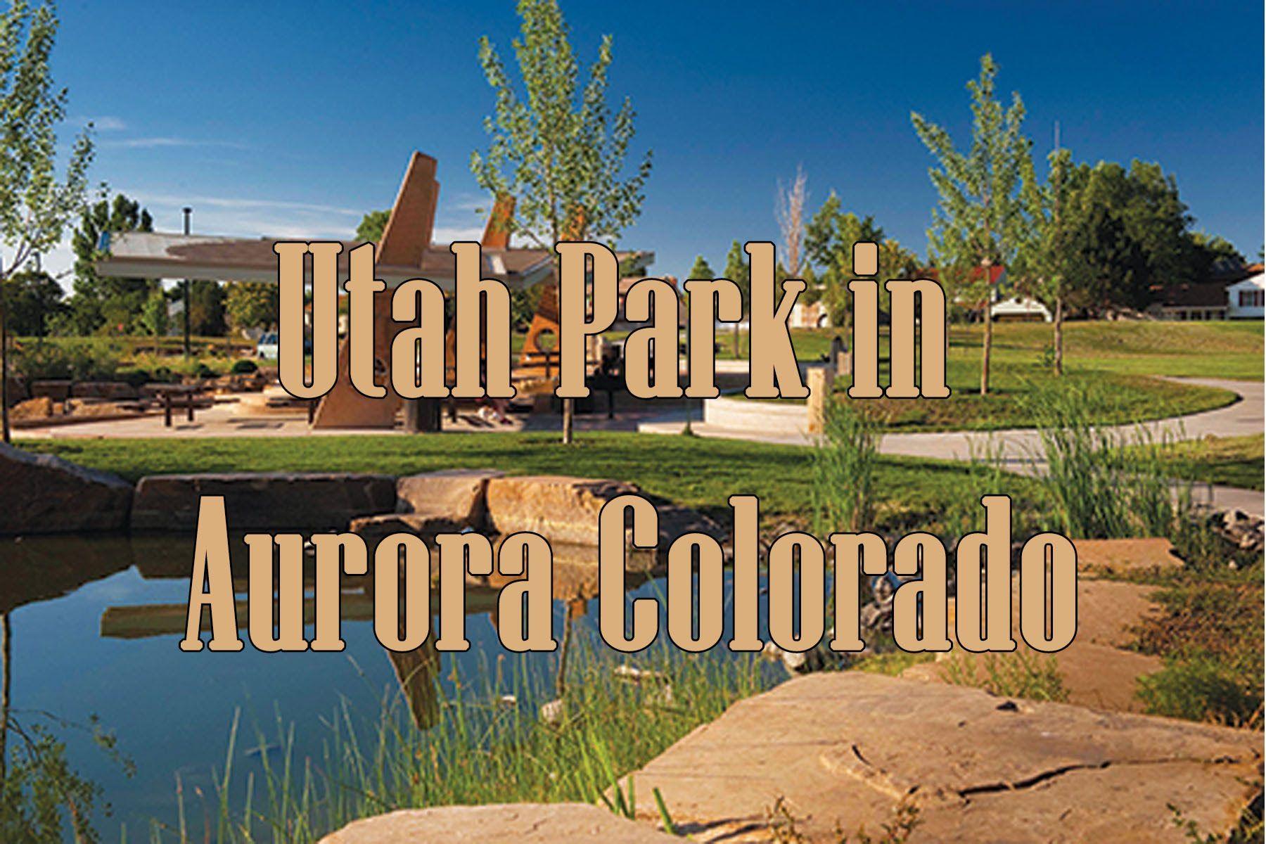 Utah Park in Aurora Colorado Utah park, Colorado
