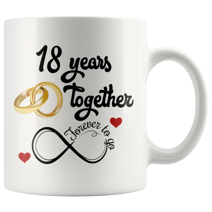 18th Wedding Anniversary Gift For Him And Her 18th Anniversary Mug For Husband Wife Married For 18 Years 18 Years Together With Her 11 Oz First Wedding Anniversary
