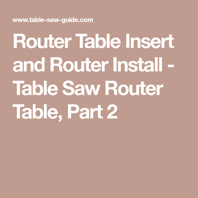 Router table insert and router install table saw router table router table insert and router install table saw router table part 2 greentooth Choice Image