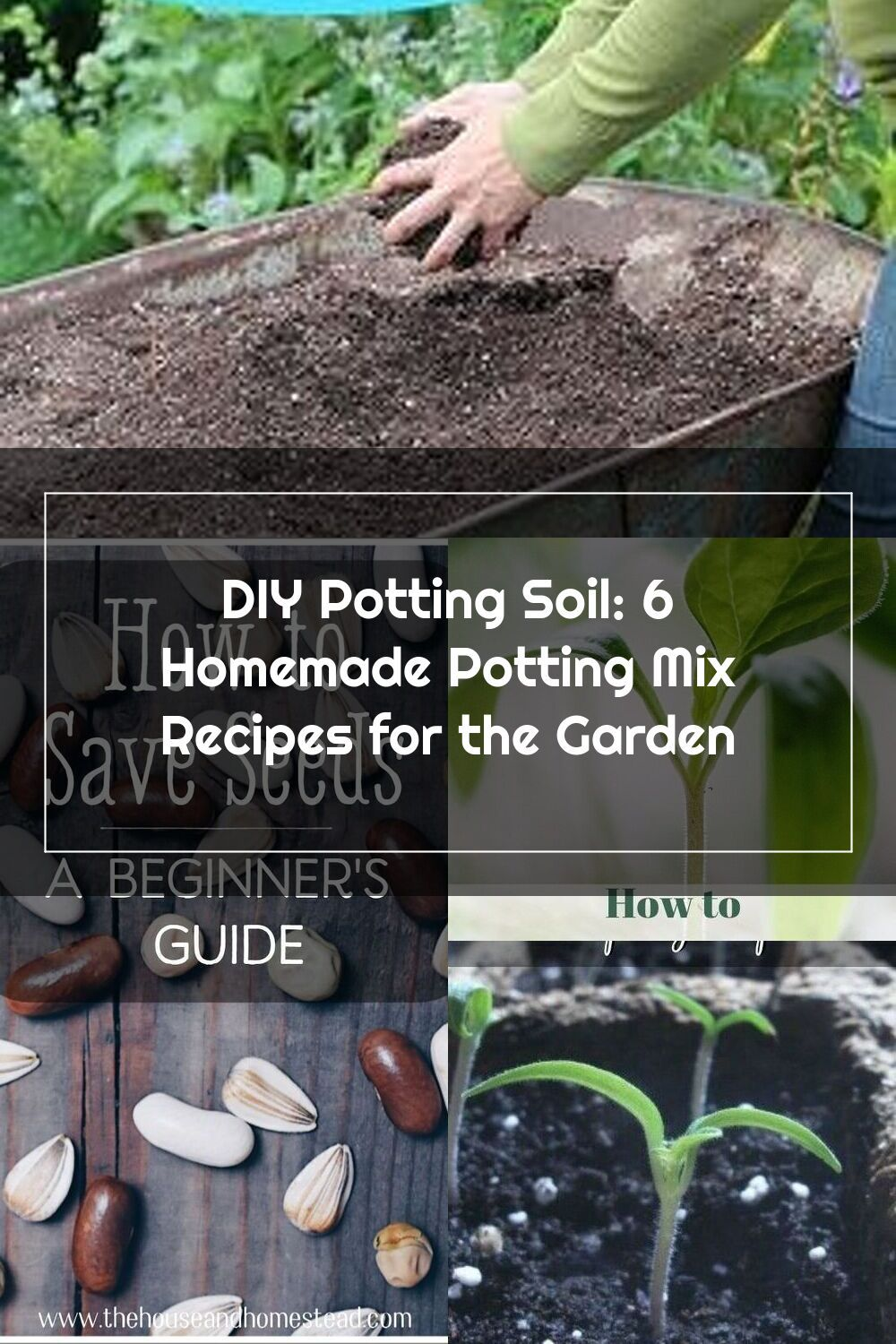Diy potting soil recipes for seed starting container