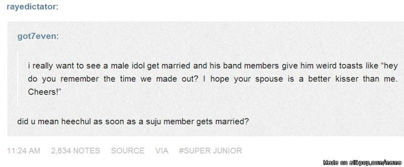 Well heechul is the type to say something like that