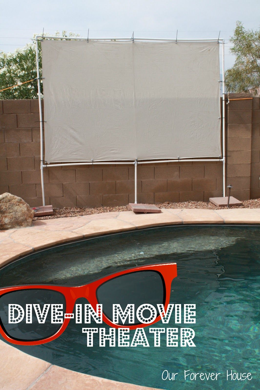 Our Forever House: Dive-In Theater...A movie theater at pool side. Complete instructions are given on the site