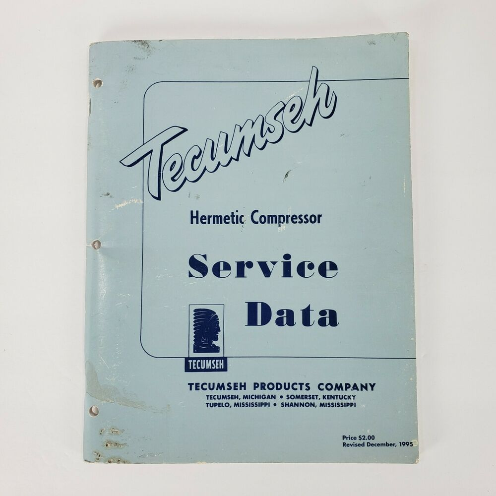 1995 Tecumseh Hermetic Compressor Service Data Book Repair