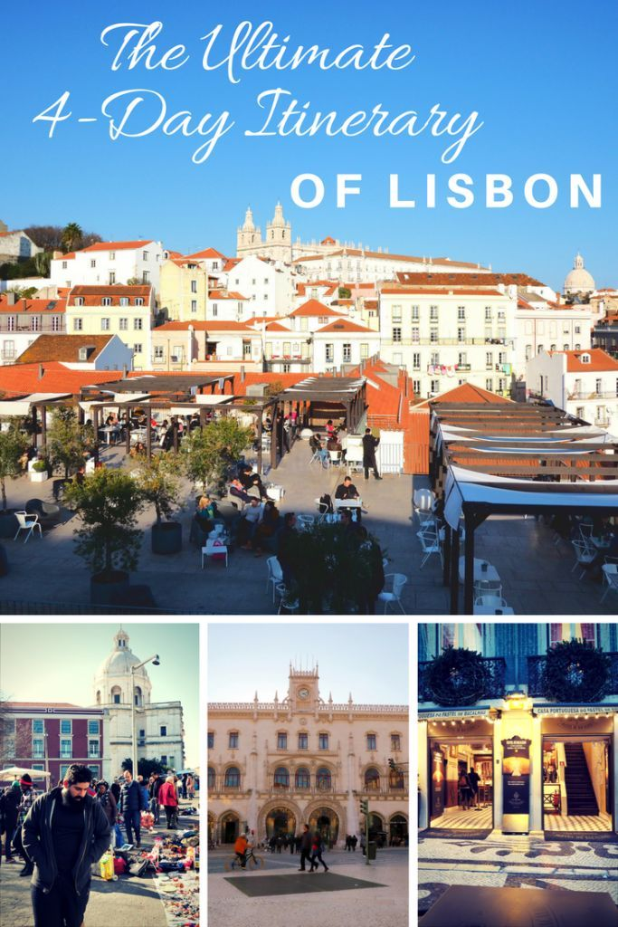 4-Day Itinerary of Lisbon. Visit the city Without the Hustle.