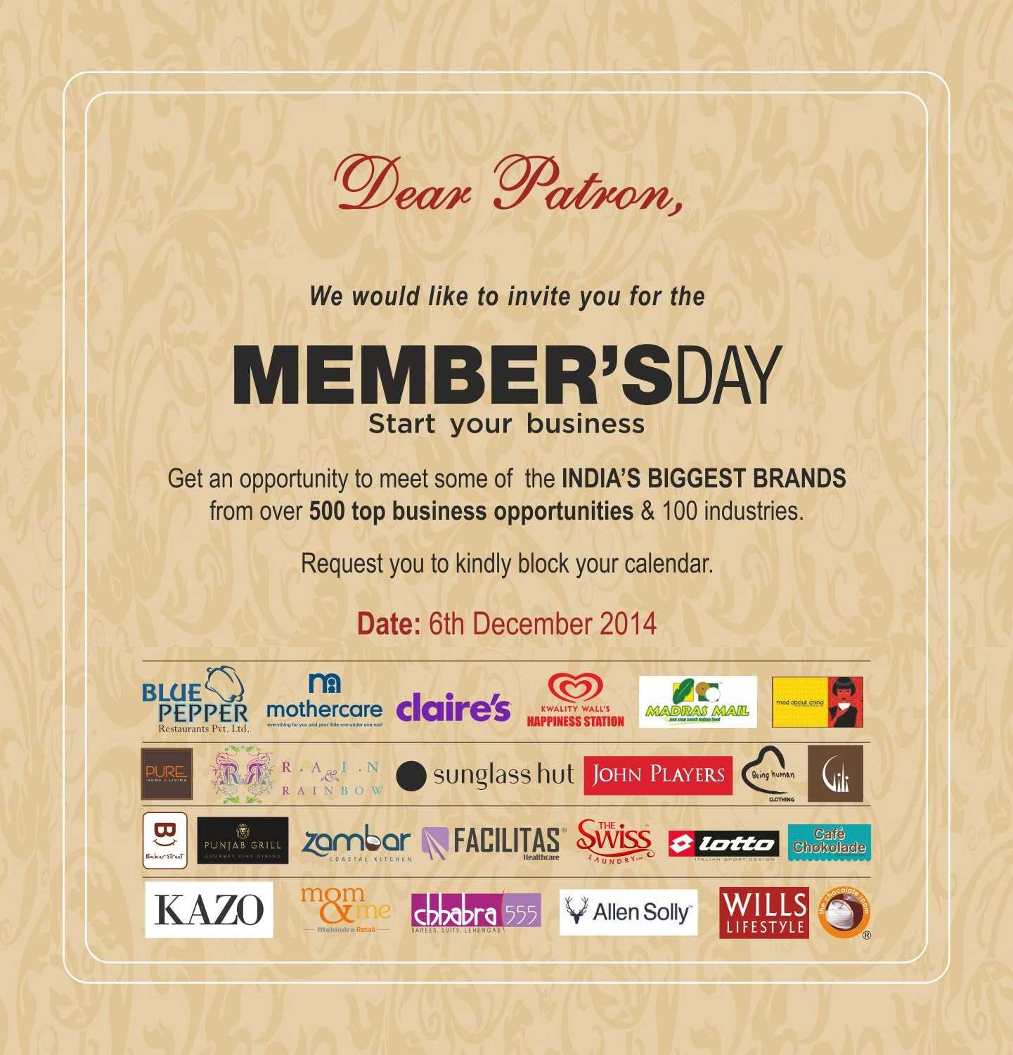 MEMBER S DAY Start your business Get an opportunity to meet some