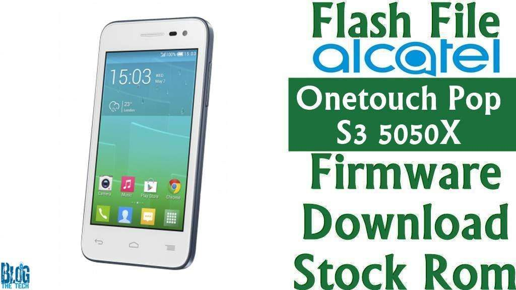 Flash File] Alcatel Onetouch Pop S3 5050X Firmware Download [Stock