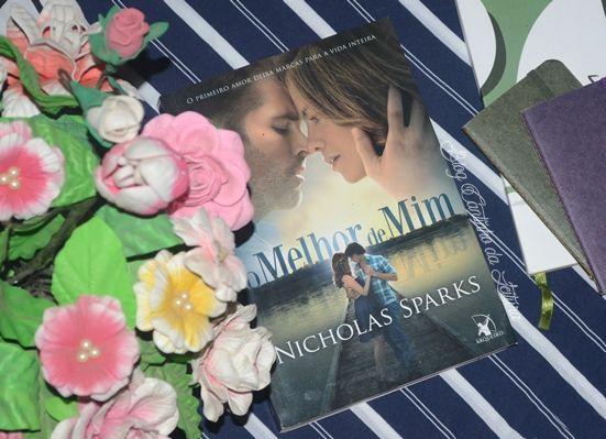 Cantinho da Leitura: Resenha   O Melhor de Mim, de Nicholas Sparks