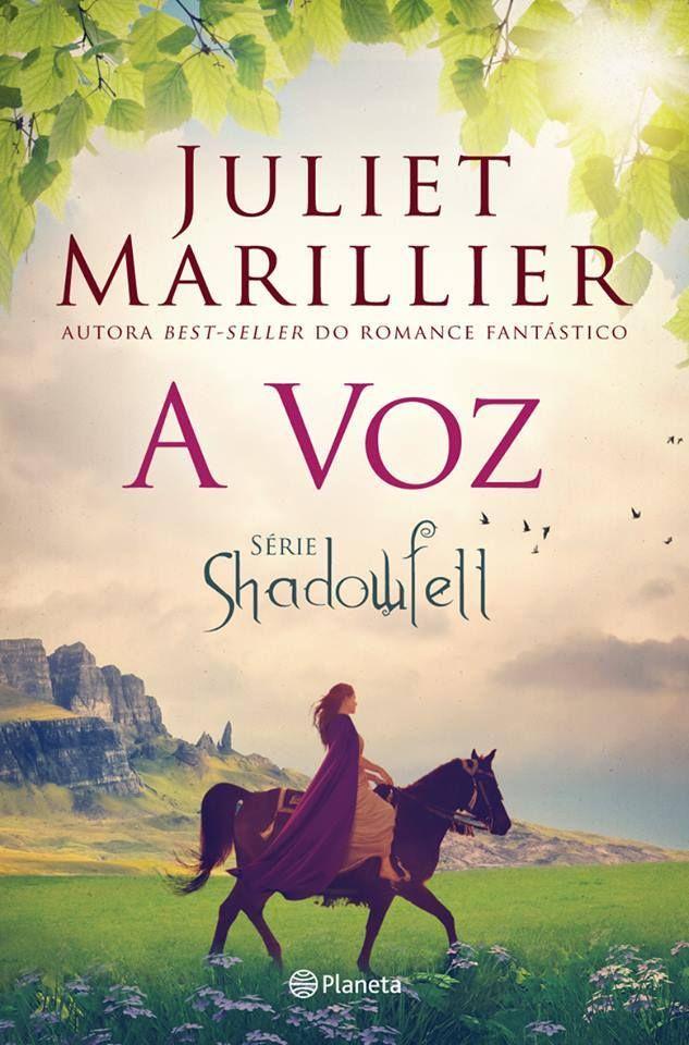 A Voz Trilogia Shadowfell Livro 3 Juliet Marillier Dicas De