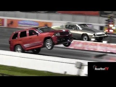 Fastest Na Srt 8 Jeep Cherokee Vs Big Block Camaro Wheelstand