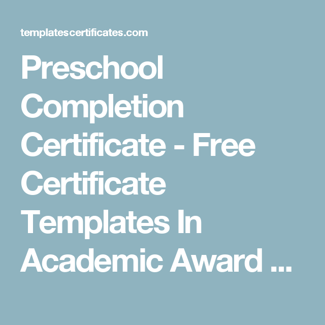 Preschool completion certificate free certificate templates in preschool completion certificate free certificate templates in academic award certificates category yelopaper Images