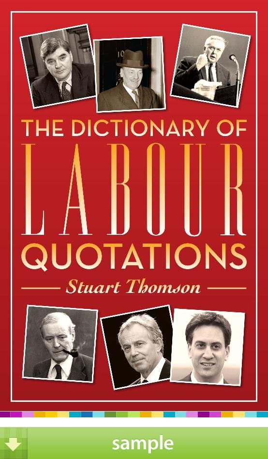 The Dictionary of Labour Quotationsu0027 by Stuart Thomson - Download - sample quotations