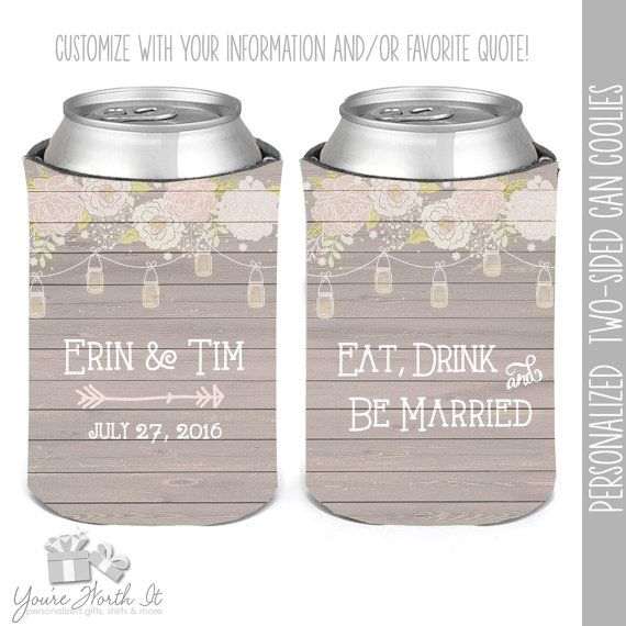 Wedding Party Koozies Coozies For Weddings Eat Drink And Be Married Mason Jars Rustic Wedding