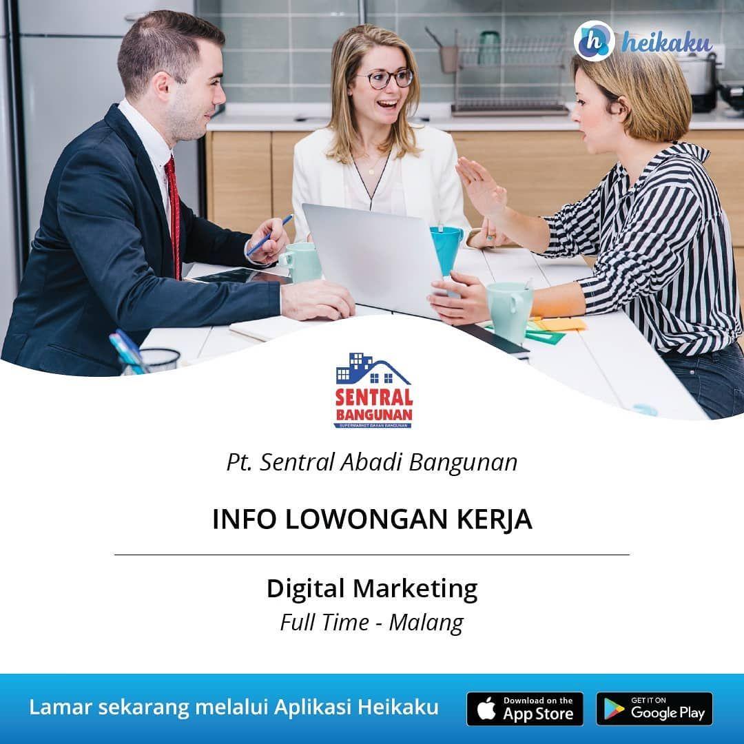 Informasi Lowongan Kerja Posisi Digital Marketing Perusahaan Pt Sentral Abadi Bangunan Status Pekerjaan Full Time Lokasi Kab Malang Membuat Web Shopping