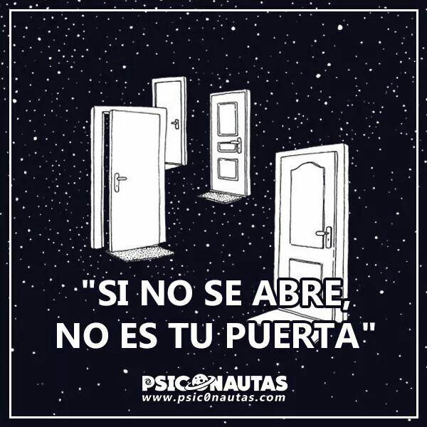 Pin De Mario Dominguez En Frases Frases Puertas Y Frases