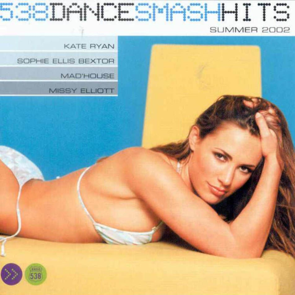 538 Dance Smash Hits Summer 2002