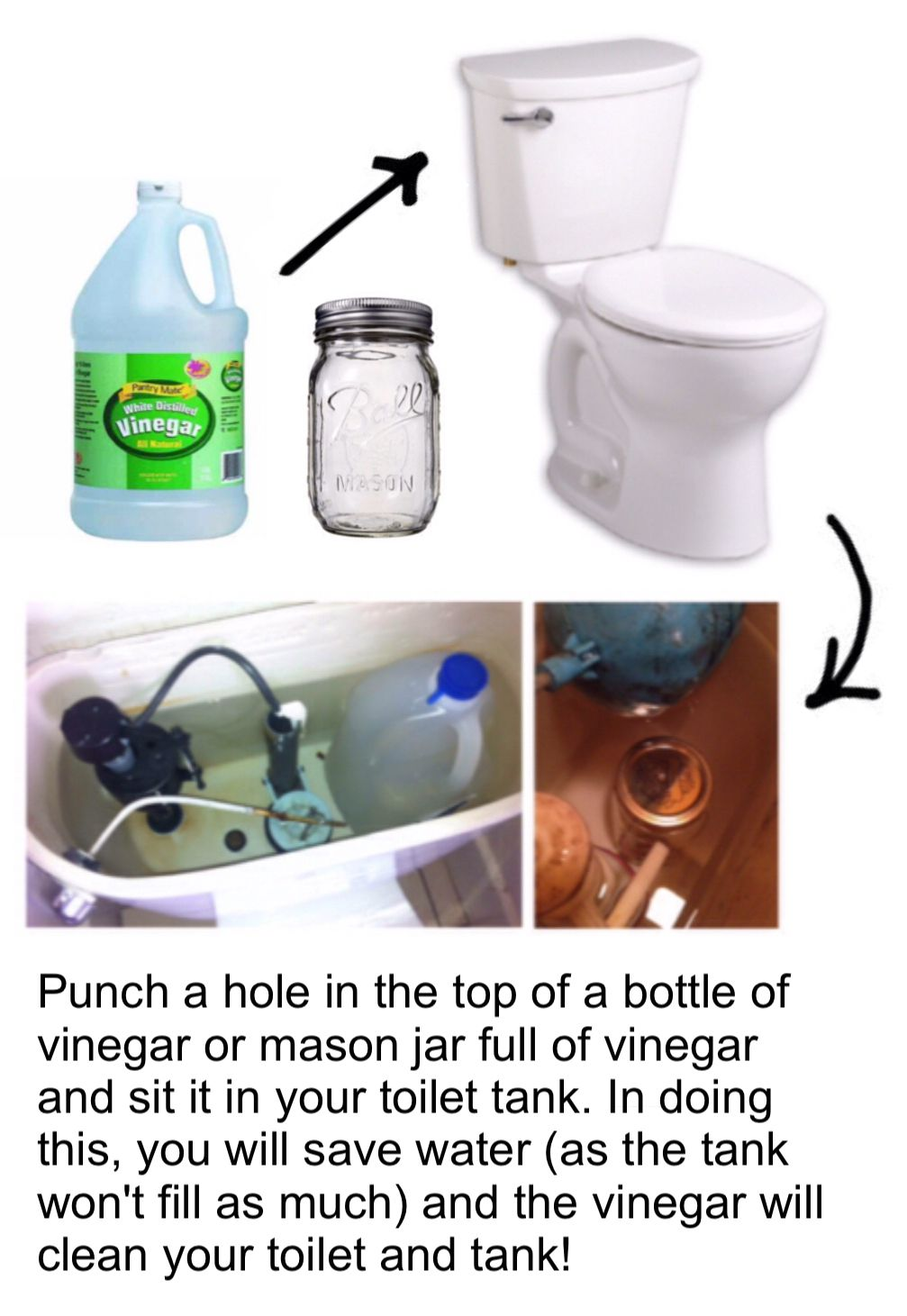 Punch A Hole In The Top Of A Bottle Of Vinegar Or Mason Jar Full Of Vinegar And Sit It In Your Toilet Tank In Do Toilet Tank Cleaning Vinegar In