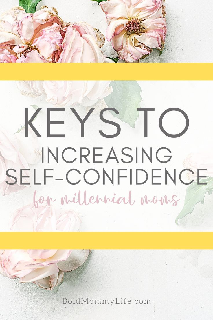 5 Keys to Increasing SelfConfidence Self confidence