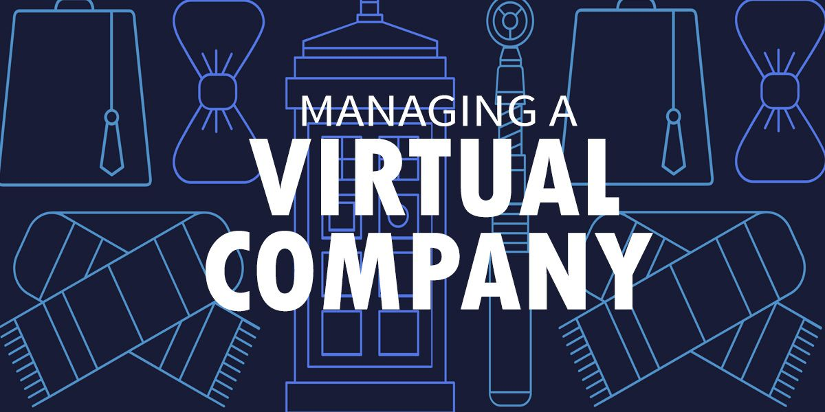 Managing A Virtual Company