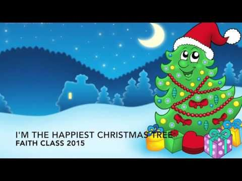 I M The Happiest Christmas Tree Faith Class 2015 Youtube Cartoon Christmas Tree Christmas Tree Background Preschool Christmas