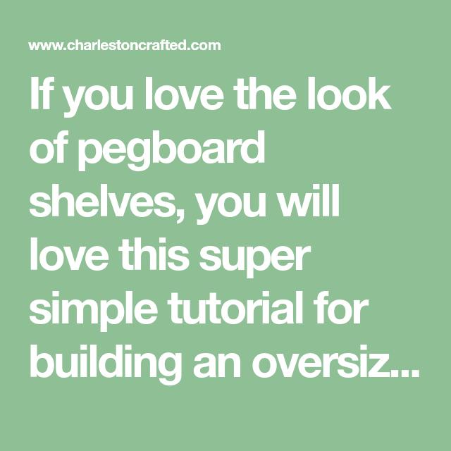 Photo of Si te encanta el aspecto de los estantes de tablero perforado, te encantará este tutorial súper simple …