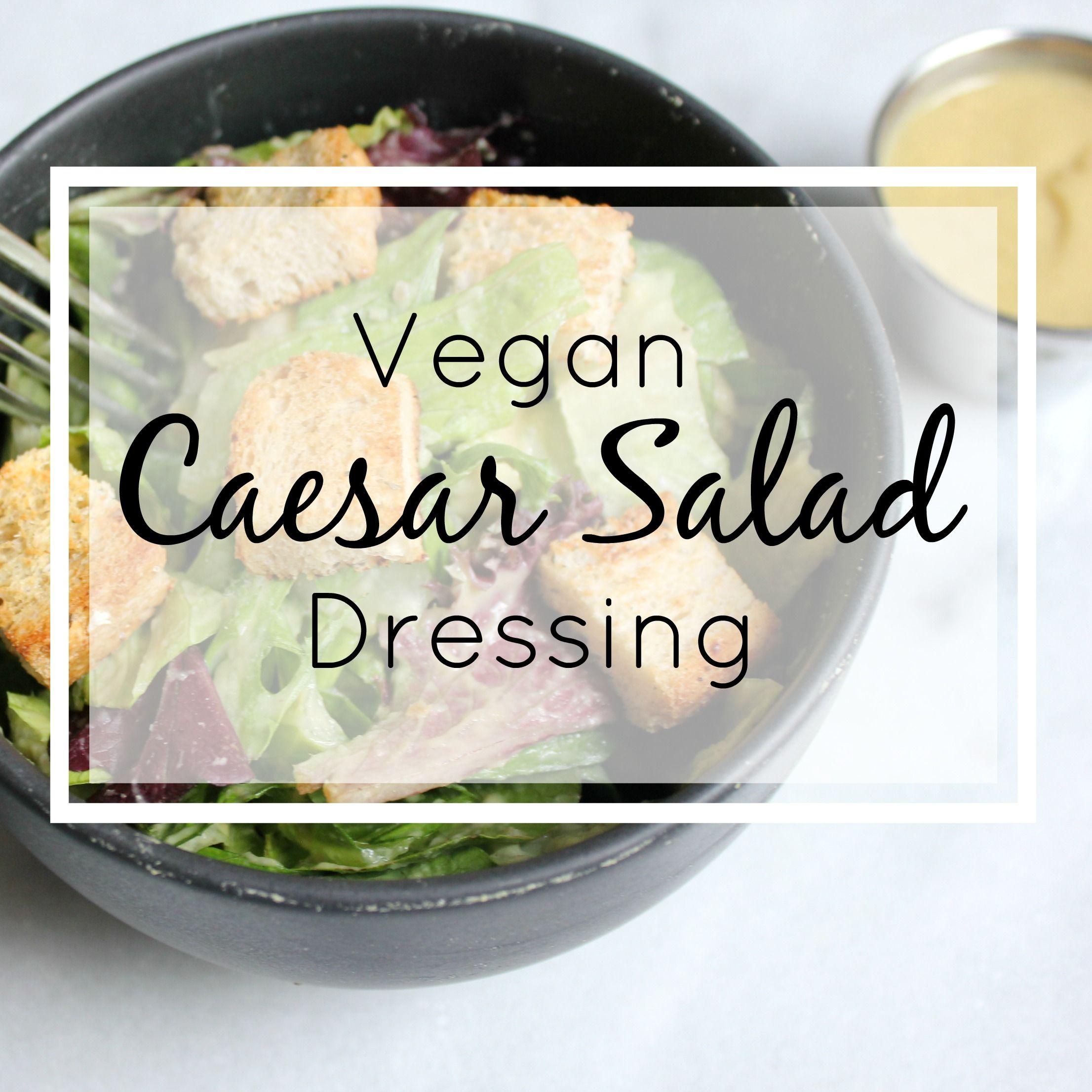 Vegan Caesar Dressing Recipe Vegan caesar, Vegan