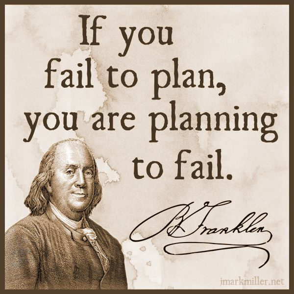 Image result for if you fail to plan you plan to fail