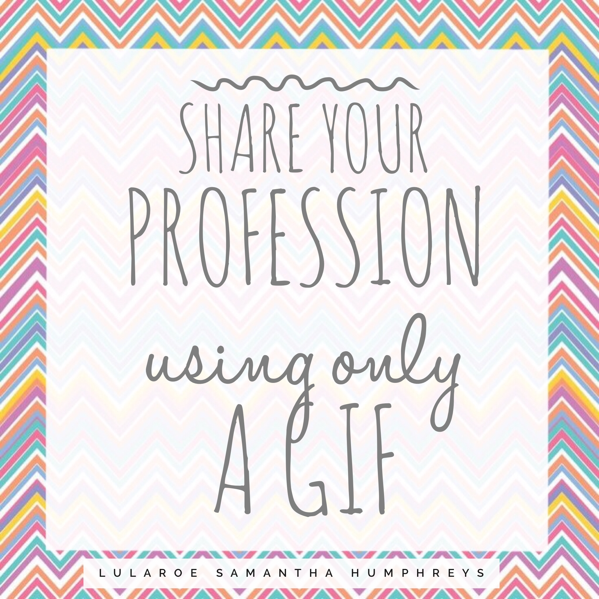 Engagement Party Games: LuLaRoe Engagement Post- Profession Using Gifs