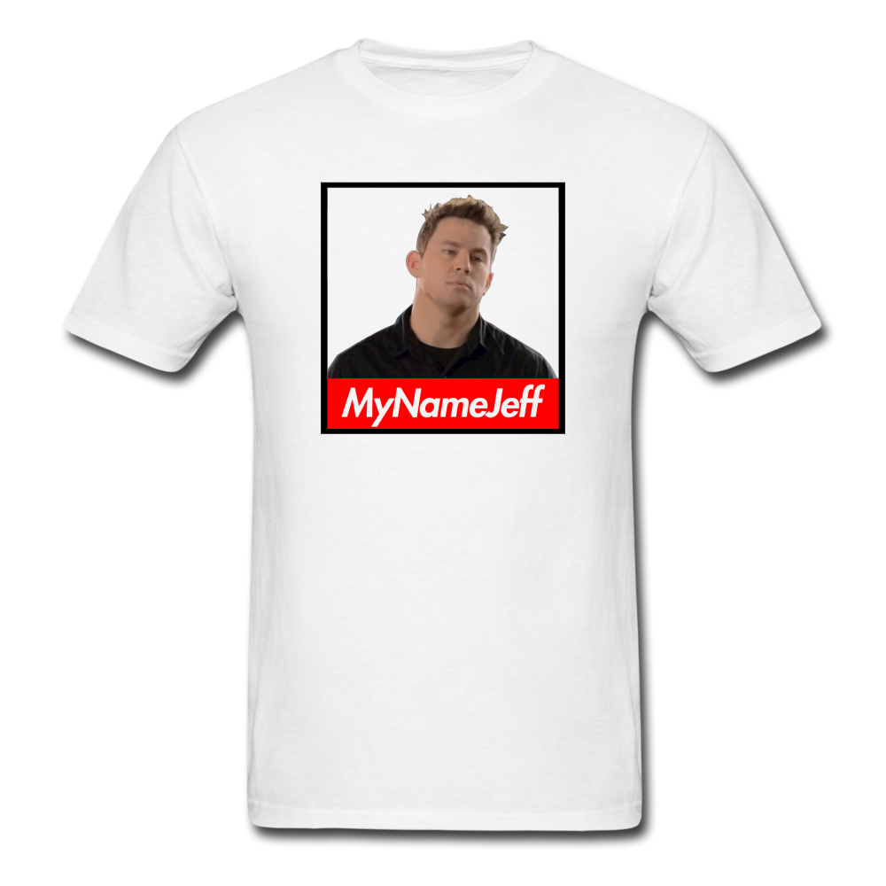My Name Jeff T Shirt T Shirt Shirts Meme Shirts